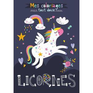 LIVRE JEUX ACTIVITÉS Licornes. Mes coloriages tout doux