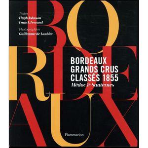 LIVRE VIN ALCOOL  Livre - Bordeaux : grands crus classés 1855  ; Méd