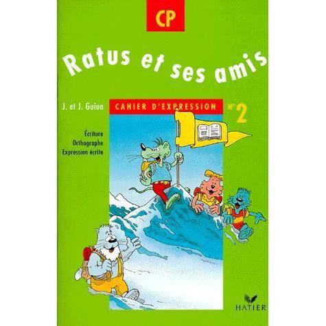 CAHIER D'EXPRESSION CP RATUS ET SES AMIS. - Achat / Vente ...