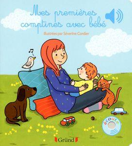 Livre 3-6 ANS Mes premières comptines avec bébé