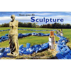 Livre 6-9 ANS Vous avez dit sculpture