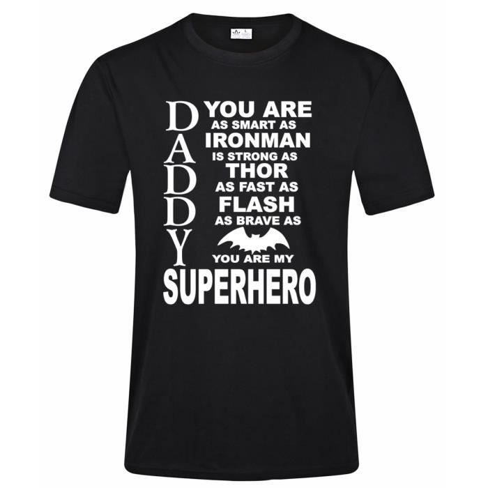 e2bdf5045a Daddy You Are My Superhero Fathers Day T-shirt Geek Dad Tee shirts 7 Colours