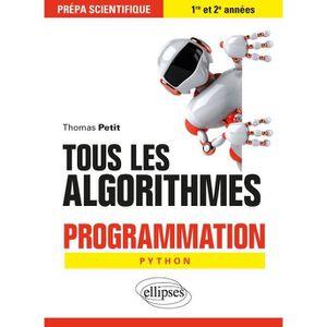 MANUEL CPGE Tous les algorithmes. Programmation pour la prépa
