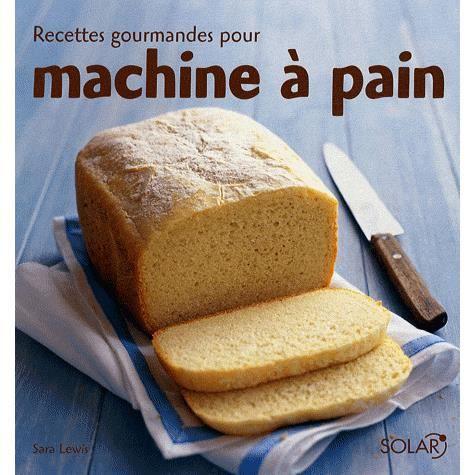 livre recette machine a pain achat vente livre recette machine a pain pas cher cdiscount. Black Bedroom Furniture Sets. Home Design Ideas