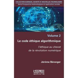 LIVRE HISTOIRE SCIENCES Livre - le code éthique algorithmique ; l'éthique
