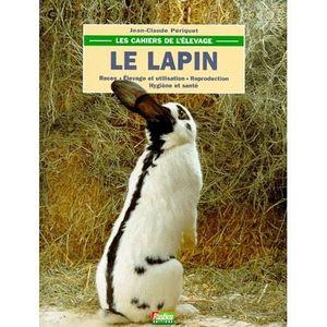 AUTRES LIVRES Les cahiers de l'elevage ; le lapin