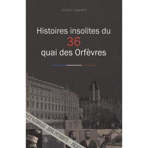 LIVRE GÉOPOLITIQUE Histoires insolites du 36 quai des Orfèvres