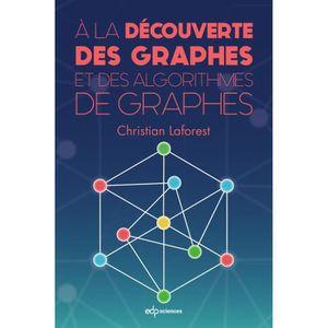 LIVRE MATHÉMATIQUES A la découverte des graphes et des algorithmes de