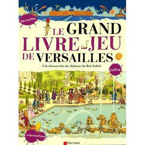 Livre 6-9 ANS Le grand livre-jeu de Versailles
