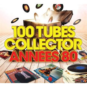CD COMPILATION 100 TUBES COLLECTOR ANNEE S80