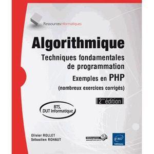 LIVRE PROGRAMMATION Algorithmique, techniques fondamentales de program
