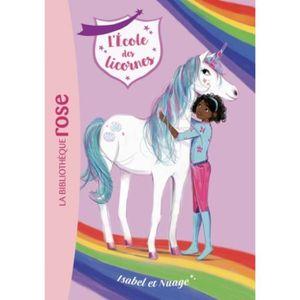 Livre 6-9 ANS L'école des licornes Tome 4