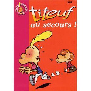 Livre 6-9 ANS Titeuf au secours !