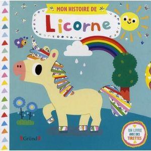 LIVRE 0-3 ANS ÉVEIL Mon histoire de licorne. Un livre avec des tirette