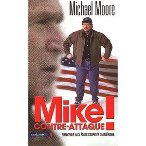 LIVRE HISTOIRE MONDE Mike contre-attaque ! Bienvenue aux états stupides