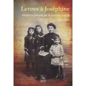 LIVRE HISTOIRE FRANCE Lettres à Joséphine. Histoires intimes de la Grand