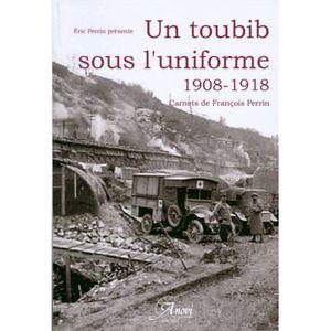 LIVRE HISTOIRE FRANCE Un toubib sous l'uniforme