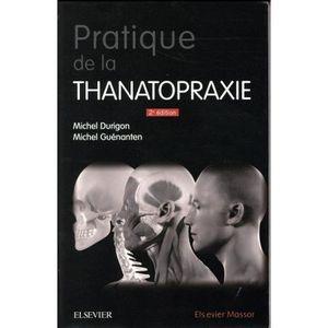 LIVRE MÉDECINE Livre - pratique de la thanatopraxie (2e édition)
