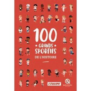 DOCUMENTAIRE ENFANT Livre - 100 grands sportifs de l'histoire
