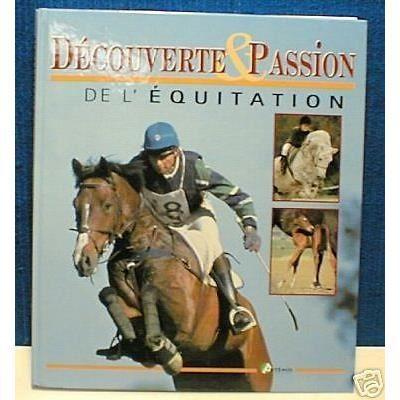DECOUVERTE ET PASSION DE L'EQUITATION