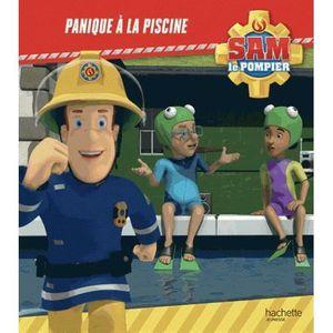 LIVRE 0-3 ANS ÉVEIL Livre - Sam le pompier ; panique à la piscine