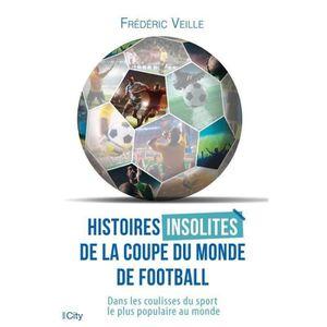 LIVRE SPORT Livre - histoires insolites de la coupe du monde d