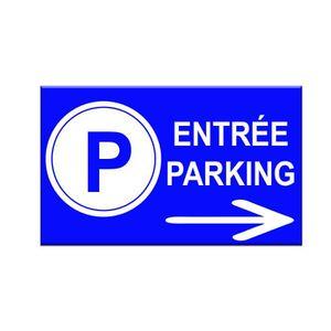 PANNEAU EXTÉRIEUR Panneau entrée de parking à droite