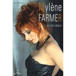 AUTRES LIVRES MYLENE FARMER ; EN CLAIR-OBSCUR