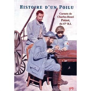 LIVRE HISTOIRE FRANCE Histoire d'un Poilu