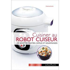 GUIDES CUISINE Livre LAROUSSE Cuisinier au ROBOT CUISEU