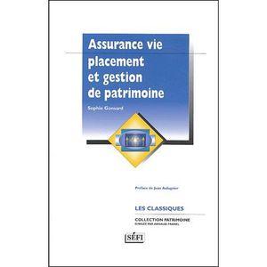AUTRES LIVRES Assurance vie, placement et gestion de patrimoine