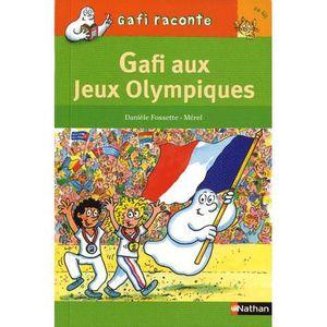 Livre 6-9 ANS Gafi aux Jeux Olympiques