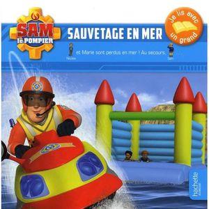 Livre 3-6 ANS Sam le pompier : Sauvetage en mer