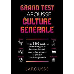 LIVRE JEUX ACTIVITÉS Le grand test Larousse de culture générale