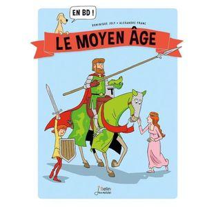 BANDE DESSINÉE Livre - le Moyen-Age... en BD !