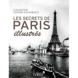 LIVRE SCIENCES Les Secrets de Paris illustrés