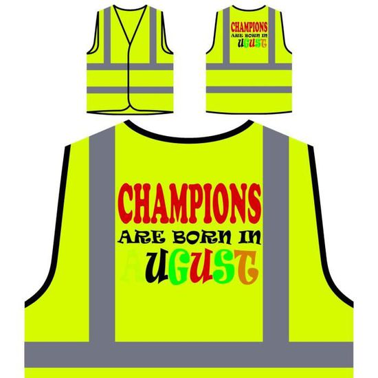Haute Protection les Jaune De Visibilité À Nommés Août Champions Funny Veste Person Sont Personnalisée En X1SCqnw55