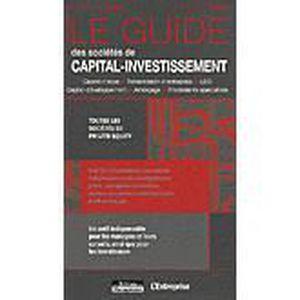 LIVRE ÉCONOMIE  Le guide des sociétés de capital-investissement