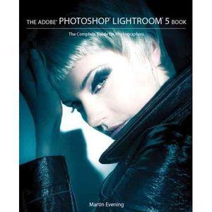 AUTRES LIVRES Adobe Photoshop Lightroom 5 Book - Evening, Martin