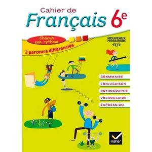 LIVRE COLLÈGE Cahier de Français 6e éd. 2016 - Cahier de l'élève
