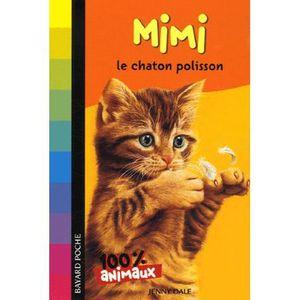 Livre 9 -12 ANS Mimi, le chaton polisson