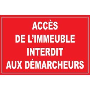 PANNEAU EXTÉRIEUR PANNEAU ACCÈS DE L'IMMEUBLE INTERDIT AUX DÉMARCHEU