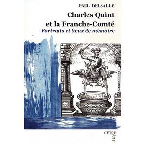 LIVRE SCIENCES Charles Quint et la Franche-Comté