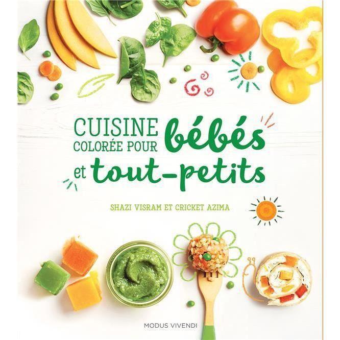 Livre de cuisine pour bebe achat vente livre de for Livre de cuisine pour cookeo