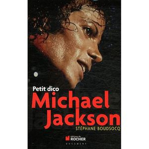LIVRE MUSIQUE Petit dico Michael Jackson
