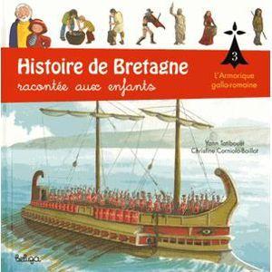 Livre 6-9 ANS Histoire de Bretagne racontée aux enfants
