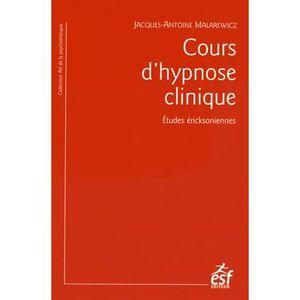 LIVRE PSYCHOLOGIE  Cours d'hypnose clinique
