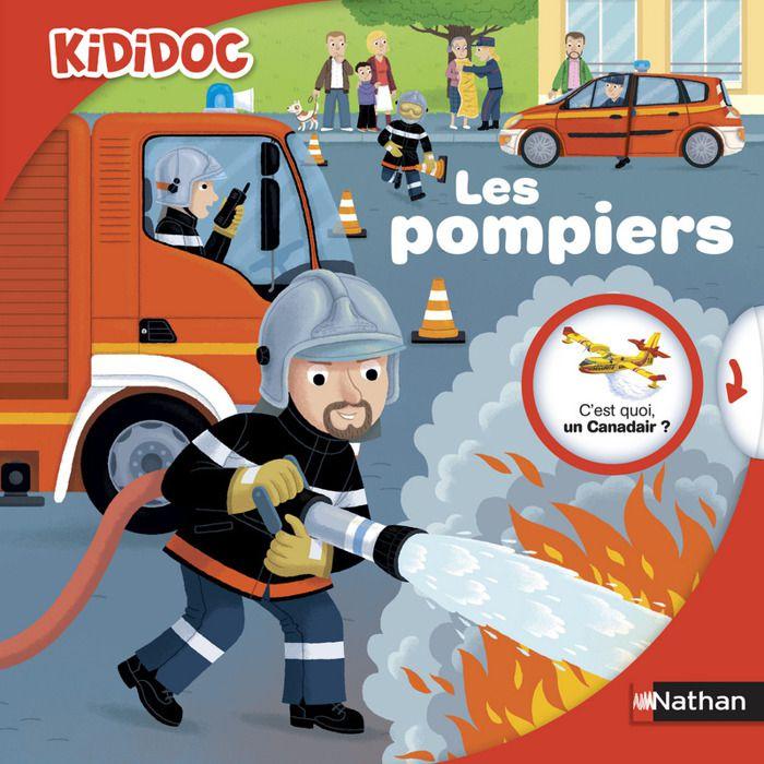 Livre 6-9 ANS Les pompiers