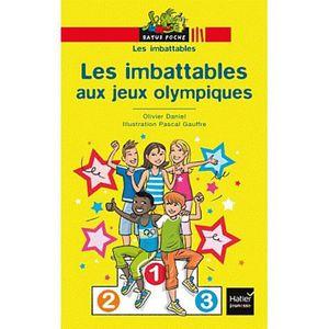 Livre 6-9 ANS Les imbattables aux jeux olympiques