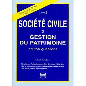 AUTRES LIVRES La societe civile et la gestion du patrimoine e...